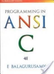 PROGRAMMING IN ANSI C ( E BALAGURUSAMY )
