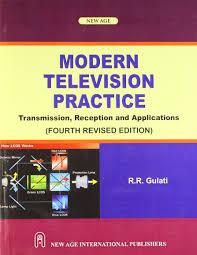 Modern Television Practice ( R.R.Gulati )
