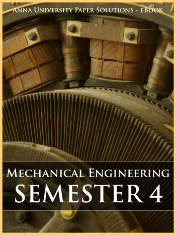 Buy solved question papers for Anna University - Mechanical Engineering ( Semester 4 )