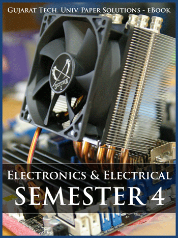 Buy solved question papers for Gujarat Technological University - Electrical and Electronic Engineering ( Semester 4 )