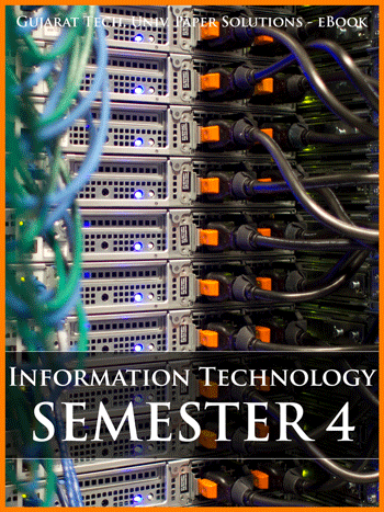 Buy solved question papers for Gujarat Technological University - Information Technology ( Semester 4 )