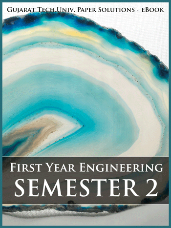 Buy solved question papers for Gujarat Technological University - First Year Engineering ( Semester 2 )