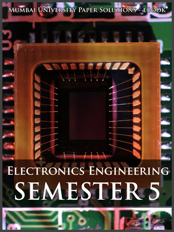 Buy solved question papers for Mumbai University - Electronics Engineering ( Semester 5 )