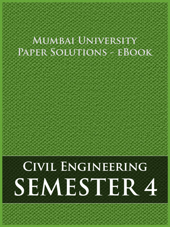 Buy solved question papers for Mumbai University - Civil Engineering ( Semester 4 )