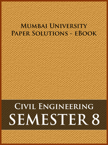 Buy solved question papers for Mumbai University - Civil Engineering ( Semester 8 )