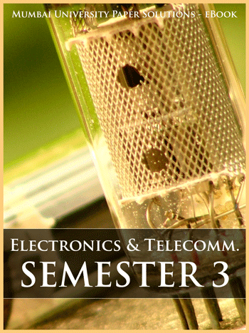 Buy solved question papers for Mumbai University - Electronics and Telecom Engineering ( Semester 3 )
