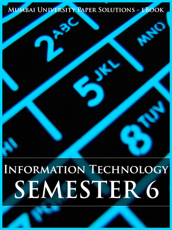 Buy solved question papers for Mumbai University - Information Technology ( Semester 6 )