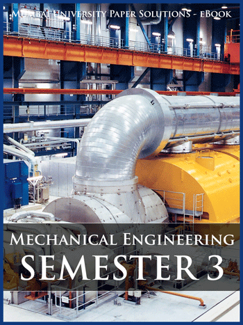 Buy solved question papers for Mumbai University - Mechanical Engineering ( Semester 3 )