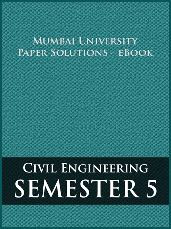 Buy solved question papers for Mumbai University - Civil Engineering ( Semester 5 )