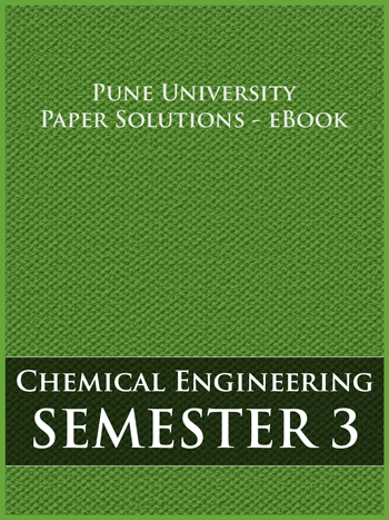 Buy solved question papers for Savitribai Phule Pune University - Chemical Engineering ( Semester 3 )