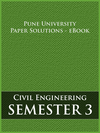 Buy solved question papers for Savitribai Phule Pune University - Civil Engineering ( Semester 3 )