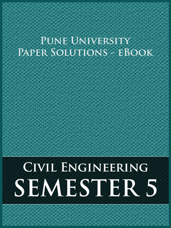 Buy solved question papers for Savitribai Phule Pune University - Civil Engineering ( Semester 5 )