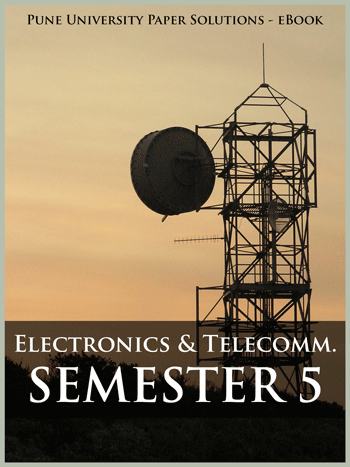 Buy solved question papers for Savitribai Phule Pune University - Electronics and Telecom Engineering ( Semester 5 )