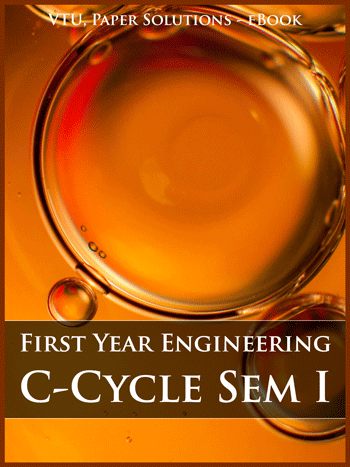 Buy solved question papers for Visveswaraya Technological University - First Year Engineering (C Cycle) ( Semester 1 )