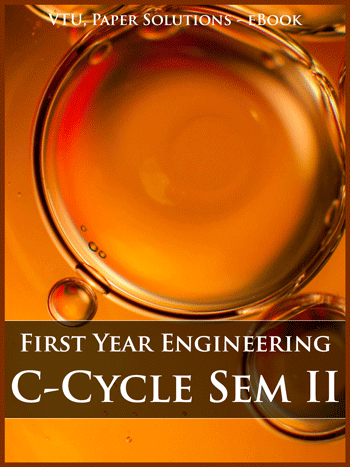 Buy solved question papers for Visveswaraya Technological University - First Year Engineering (C Cycle) ( Semester 2 )