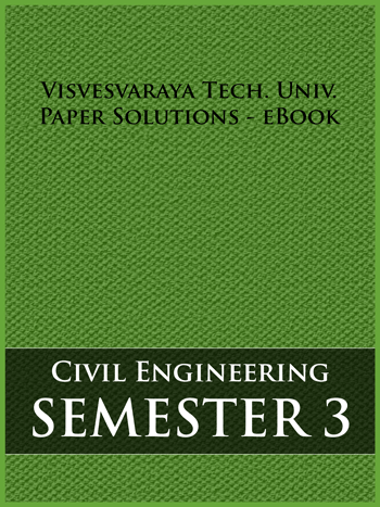 Buy solved question papers for Visveswaraya Technological University - Civil Engineering ( Semester 3 )