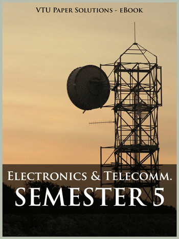 Buy solved question papers for Visveswaraya Technological University - Electronics and Communication Engineering ( Semester 5 )