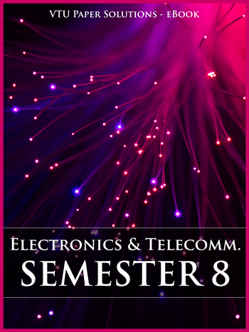 Buy solved question papers for Visveswaraya Technological University - Electronics and Communication Engineering ( Semester 8 )
