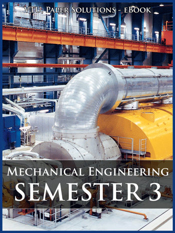 Buy solved question papers for Visveswaraya Technological University - Mechanical Engineering ( Semester 3 )